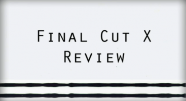 Final Cut X Review