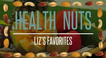 Liz's Favorites - Health Nuts