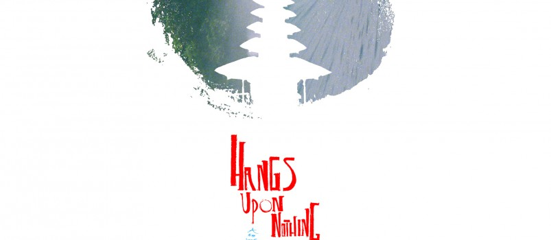 Hangs Upon Nothing_balinale_Bali_Asia Premiere_Screening_Poster_www.hangsuponnothing.com_2000 pixels square